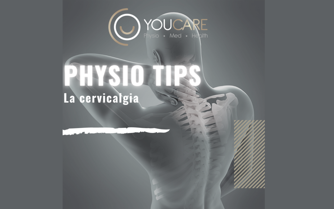 PHYSIO TIPS: la cervicalgia